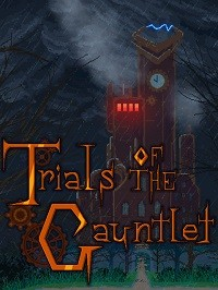 Trials Of The Gauntlet – Recensione – PC Windows, MacOS, Linux